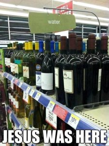 http://dailypicksandflicks.com/wp-content/uploads/2012/05/jesus-was-here-wine-on-water-aisle.jpg
