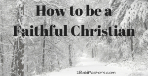 how-to-be-a-faithful-lutheran